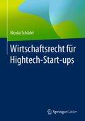 Wirtschaftsrecht für Hightech-Start-ups