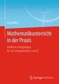 Mathematikunterricht in der Praxis