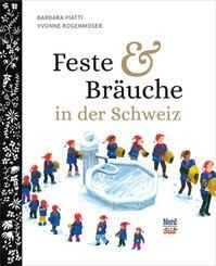 Feste und Bräuche in der Schweiz