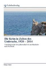 Die Krim in Zeiten des Umbruchs, 1920 - 2014