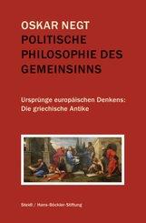 Politische Philosophie des Gemeinsinns - Bd.1