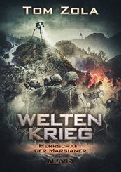 Weltenkrieg - Herrschaft der Marsianer