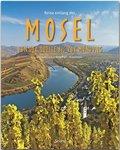 Reise entlang der Mosel - Von der Quelle bis zur Mündung