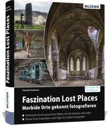 Faszination Lost Places
