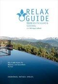 RELAX Guide 2020 Deutschland & NEU: Südtirol, kritisch getestet: alle Wellness- und Gesundheitshotels., m. 1 E-Book