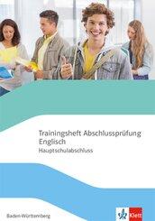 Trainingsheft Abschlussprüfung Englisch Hauptschulabschluss Baden-Württemberg