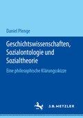 Geschichtswissenschaften, Sozialontologie und Sozialtheorie