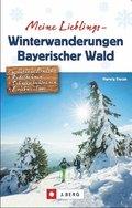 Meine Lieblings-Winterwanderungen Bayerischer Wald
