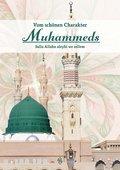 Vom schönen Charakter Muhammeds