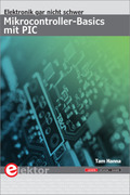 Elektronik gar nicht schwer: Mikrocontroller-Basics mit PIC