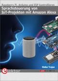 Sprachsteuerung von IoT-Projekten mit Amazon Alexa