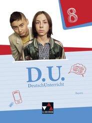 D.U. - DeutschUnterricht, Ausgabe Bayern: Zimmer, Thorsten;Egloffstein, Ute;Fuchs, Gunter;Gaier, Lisa