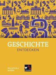 Geschichte entdecken, Ausgabe Bayern: 8. Schuljahr, Schülerband