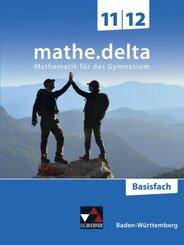mathe.delta - Baden-Württemberg Sek II: Basisfach 11/12