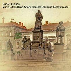 Martin Luther, Ulrich Zwingli, Johannes Calvin und die Reformation, 1 MP3