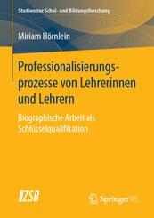 Professionalisierungsprozesse von Lehrerinnen und Lehrern
