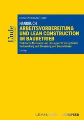 Handbuch Arbeitsvorbereitung und Lean Construction im Baubetrieb