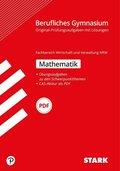 Abitur 2020 - Berufliches Gymnasium Nordrhein-Westfalen - Mathematik, Fachbereich Wirtschaft und Verwaltung