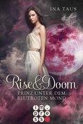 Rise & Doom: Prinz unter dem blutroten Mond