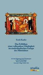 Das Erblühen einer volksnahen Gläubigkeit im niederländischen Europa des Mittelalters