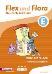 Flex und Flora - Deutsch inklusiv: Texte Schreiben E (Verbrauchsmaterial)