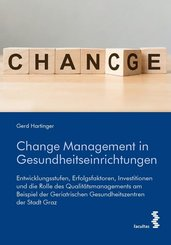 Change Management in Gesundheitseinrichtungen