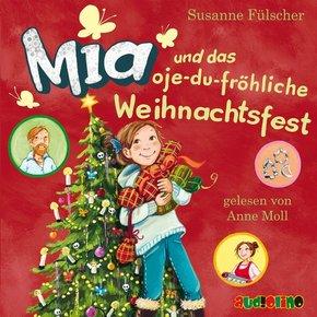 Mia und das oje-du-fröhliche Weihnachtsfest, 2 Audio-CD
