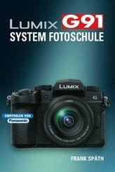 Lumix G91 System Fotoschule