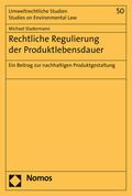 Rechtliche Regulierung der Produktlebensdauer