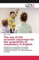 The use of the inverted classroom for the acquisition of vocabulary in English
