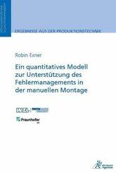 Ein quantitatives Modell zur Unterstützung des Fehlermanagements in der manuellen Montage