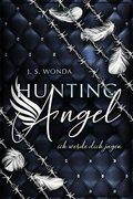 Hunting Angel - Ich werde dich jagen