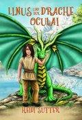 Linus und der Drache Oculai - Die Begegnung Linus, Oculai und der Ritter