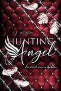 Hunting Angel - Du wirst mir verfallen
