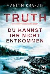 Truth - Du kannst ihr nicht entkommen