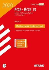 Abitur 2020 - FOS/BOS Bayern  - Mathematik Nichttechnik 13. Klasse