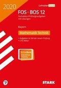 Abitur 2020 - FOS/BOS Bayern  - Mathematik Technik 12. Klasse