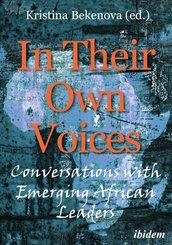 In Their Own Voices - Conversations with African Emerging Leaders