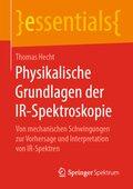 Physikalische Grundlagen der IR-Spektroskopie