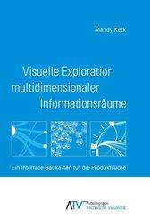 Visuelle Exploration multidimensionaler Informationsräume