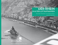 Der Rhein in alten Luftaufnahmen - Tl.1