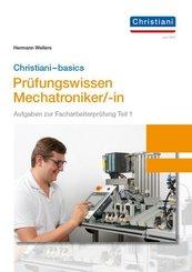 Christiani - Basics Prüfungswissen Mechatroniker/-in
