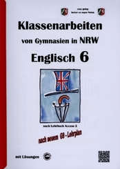 Englisch 6 (English G Access 2), Klassenarbeiten von Gymnasien in NRW mit Lösungen nach G9