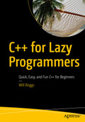 C++ for Lazy Programmers