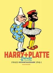 Harry und Platte, Gesamtausgabe 1960 - 1961
