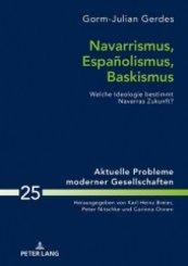 Navarrismus, Españolismus, Baskismus