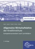 Allgemeine Wirtschaftslehre der Kreditinstitute, Lehrerhandbuch, m. CD-ROM