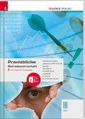Praxisblicke - Betriebswirtschaft III HAK, inkl. digitalem Zusatzpaket