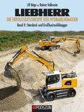 Liebherr Die Erfolgsgeschichte der Hydraulikbagger - Bd.1