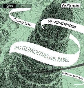 Das Gedächtnis von Babel, 2 Audio-CD MP3